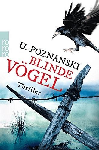 Blinde Vögel (Kaspary & Wenninger ermitteln, Band 2) (Ursula Poznanski) [Taschenbuch]