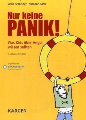 Nur keine Panik!: Was Kids über Angst wissen so...