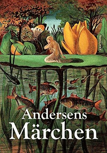 Andersens Märchen (Hans Christian Andersen, Mathilde Mann (Übers.)) [Gebundene Ausgabe]