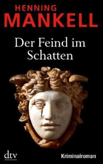 Der Feind im Schatten: Kurt Wallanders 11. Fall (Henning Mankell) [Taschenbuch]