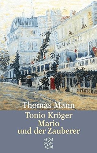Image of Tonio Kröger / Mario und der Zauberer. Ein tragisches Reiseerlebnis. (Thomas Mann)