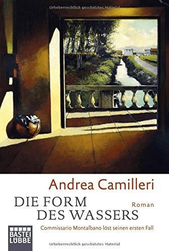Die Form des Wassers: Commissario Montalbano löst seinen ersten Fall (BLT. Bastei Lübbe Taschenbücher) (Andrea Camilleri