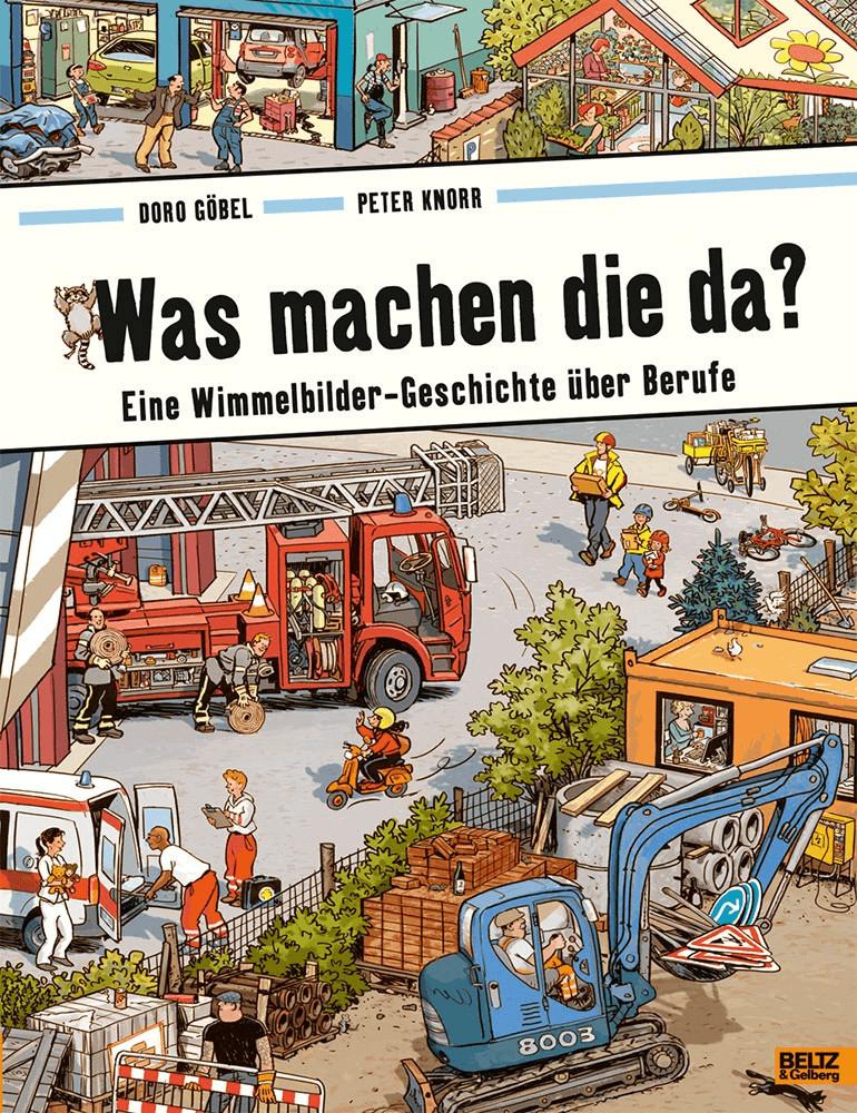 #Was machen die da?: Eine Wimmelbilder-Geschichte über Berufe. Vierfarbiges Papp-Bilderbuch (Doro Göbel, Peter Knorr)#
