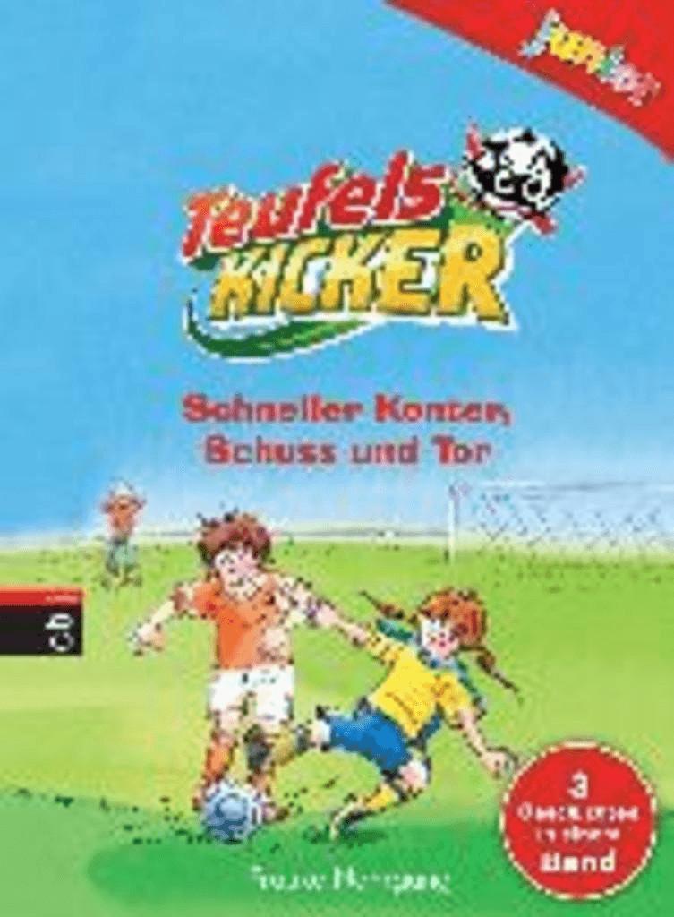 Teufelskicker junior - Schneller Konter, Schuss und Tor (Teufelskicker Junior - Die Sammelbände, Band 1) (Frauke Nahrgan