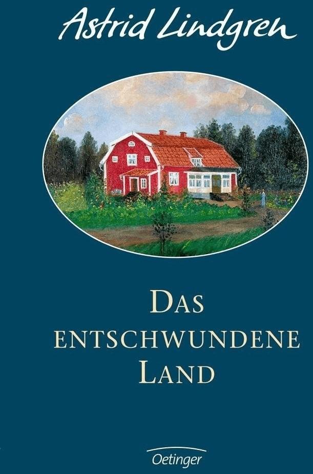 #Das entschwundene Land (Astrid Lindgren)#