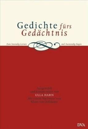 Gedichte fürs Gedächtnis: Zum Inwendig-Lernen und Auswendig-Sagen [Gebundene Ausgabe]