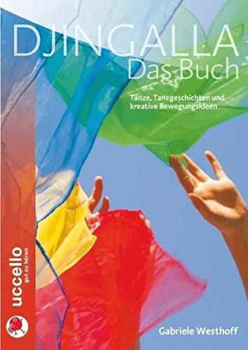 Djingalla | Das Buch: Tänze, Tanzgeschichten un...