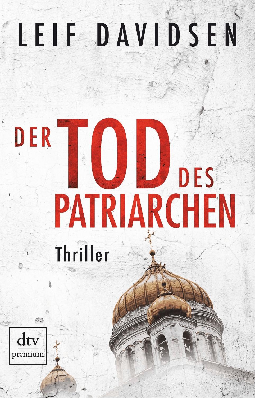 Der Tod des Patriarchen (Leif Davidsen) [Taschenbuch]