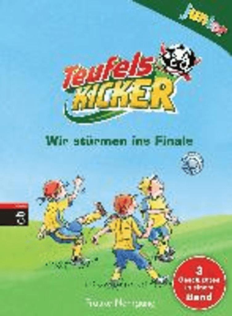 Teufelskicker junior - Wir stürmen ins Finale (Teufelskicker Junior - Die Sammelbände, Band 2) (Frauke Nahrgang)