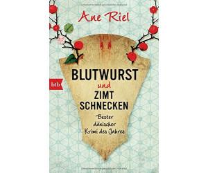 Blutwurst und Zimtschnecken: Bester dänischer Krimi des Jahres (Ane Riel) [Taschenbuch]