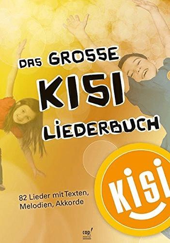 KISI-KIDS: Das große Liederbuch (KISI-Kids)