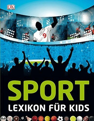 Sport: Lexikon für Kids
