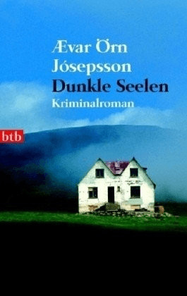 Dunkle Seelen (Ævar Örn Jósepsson) [Taschenbuch]