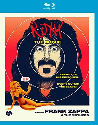 Frank Zappa& The Mothers - Roxy - The Movie