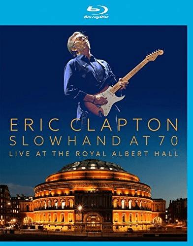 Image of Eric Clapton - Slowhand At 70 - Live At The Royal Albert Hall [Blu-ray]