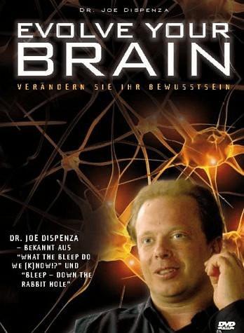 Evolve your Brain - Verändern Sie Ihr BewusstSein [DVD]