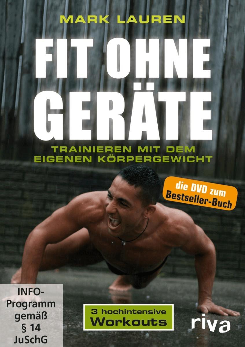 Fit ohne Geräte - Trainieren mit dem eigenen Körpergewicht [DVD]