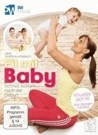 Fit mit Baby - Schnell schlank nach der Geburt (Rückbildungsgymnastik mit Baby) ++ Jetzt mit App ++ Trainiere wo du willst ++ [DVD]