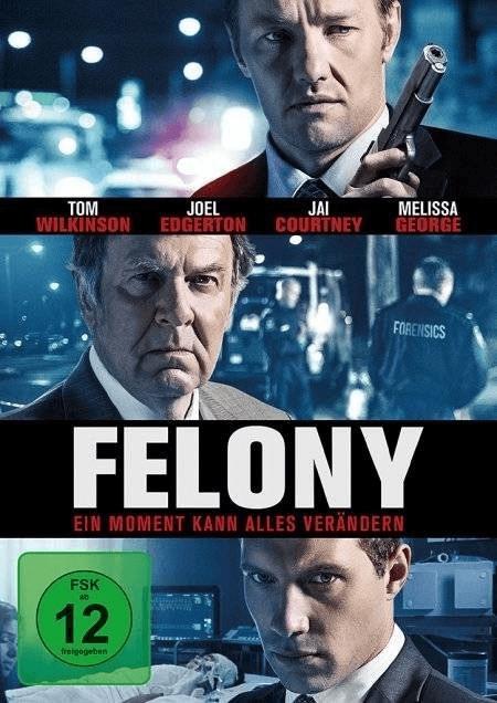 Felony - Ein Moment kann alles verändern [DVD]
