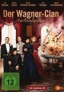 Der Wagner-Clan. Eine Familiengeschichte [DVD]