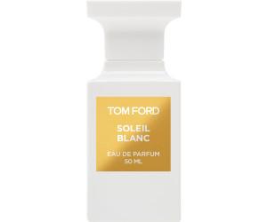 75862a67b5f778 Tom Ford Soleil Blanc Eau de Parfum au prix de 105,95 € sur idealo.fr