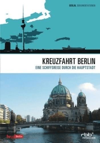 Kreuzfahrt Berlin - Schiffsreise durch die Haup...