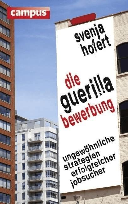 Die Guerilla-Bewerbung (Hofert, Svenja)