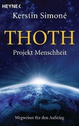 Thoth. Projekt Menschheit (Kerstin Simoné) [Tas...