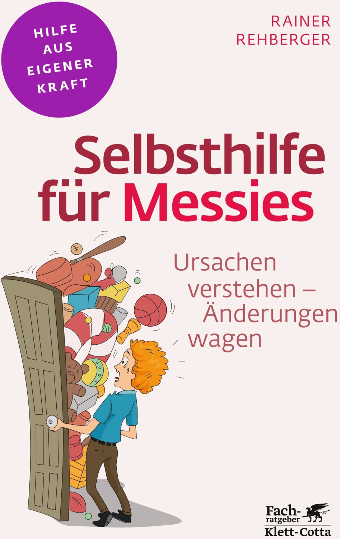 #Selbsthilfe für Messies (Rehberger, Rainer)#