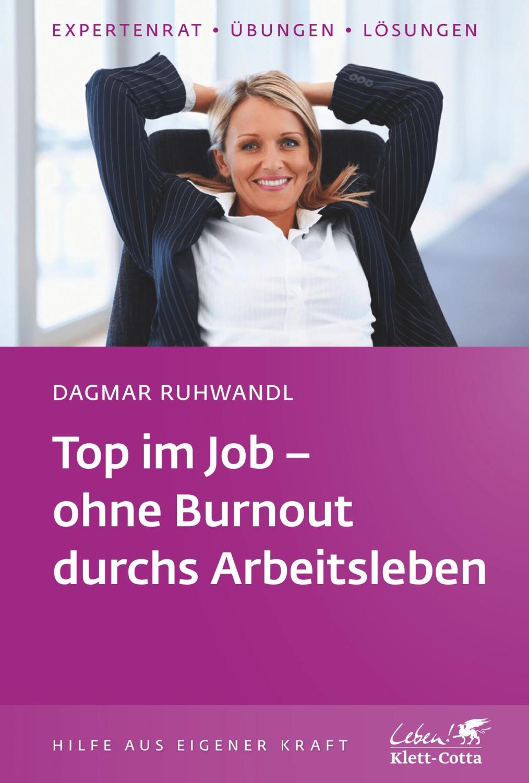 Top im Job - Ohne Burnout durchs Arbeitsleben (...