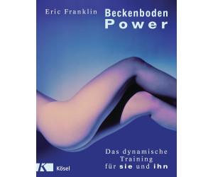 Beckenboden Power (Eric Franklin)