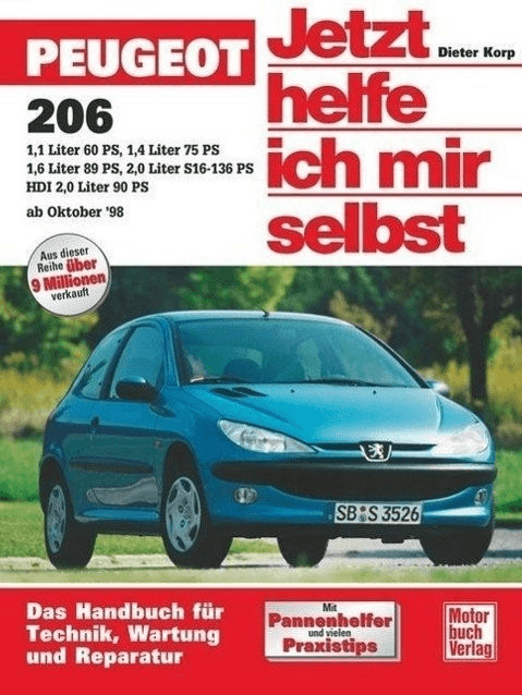 #Peugeot 206 ab Oktober 1998. Jetzt helfe ich mir selbst (Holzapfel, Paul)#