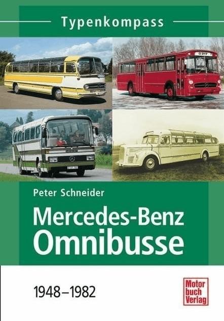 *Mercedes-Benz Omnibusse 1948-1982 (Schneider, Peter)*