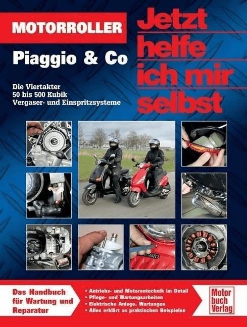 Motorroller Piaggio & Co. (Korp, Dieter Pandiko...
