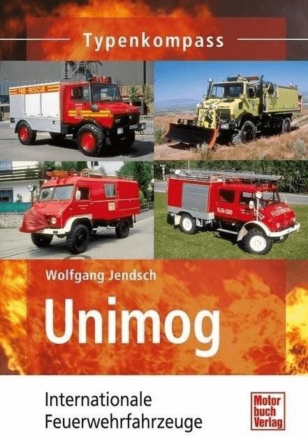 Unimog Einsatzfahrzeuge (Jendsch, Wolfgang)