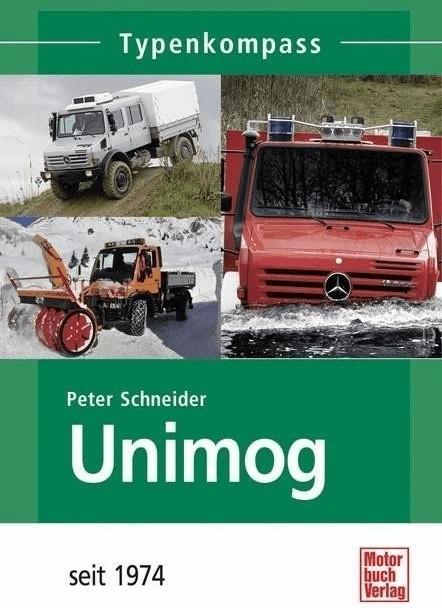 Unimog 2. Seit 1974 (Schneider, Peter)