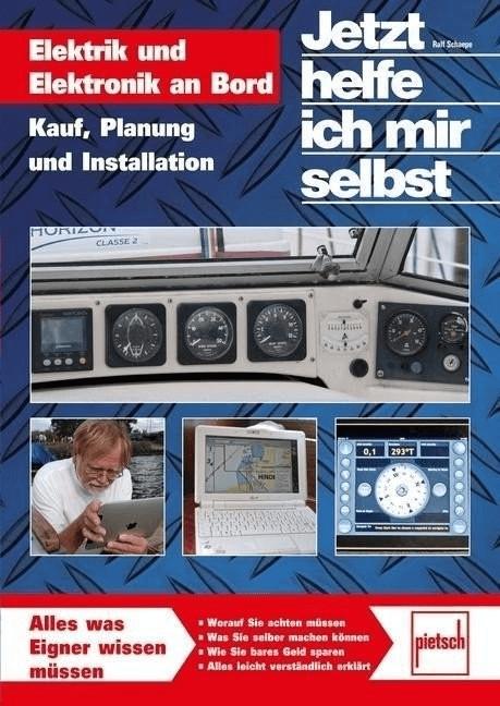 #Jetzt helfe ich mir selbst: Elektrik und Elektronik an Bord (Schaepe, Ralf)#