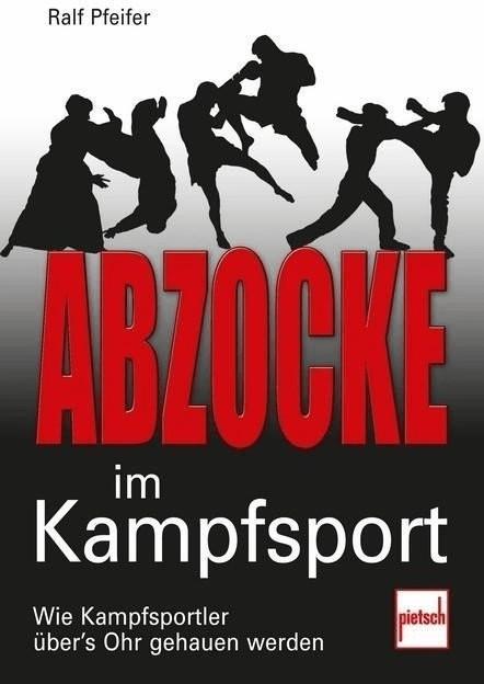 #Abzocke im Kampfsport (Pfeifer, Ralf)#