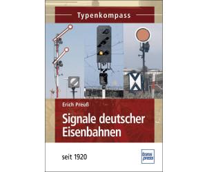 Signale deutscher Eisenbahnen (Preuß, Erich)