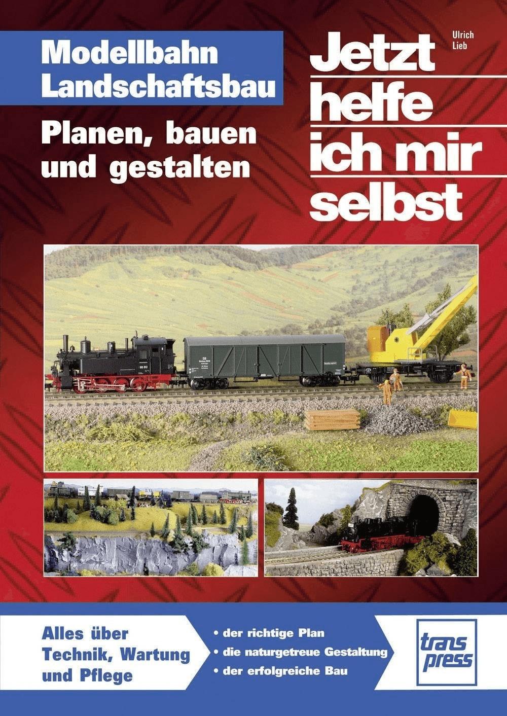Modellbahn Landschaftsbau (Lieb, Ulrich)