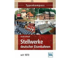 Stellwerke deutscher Eisenbahnen seit 1870 (Preuß, Erich)