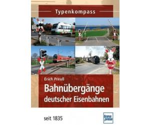 Bahnübergänge deutscher Eisenbahnen seit 1835 (Preuß, Erich)