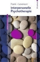 Interpersonelle Psychotherapie (Frank, Ellen Levenson, Jessica C.)
