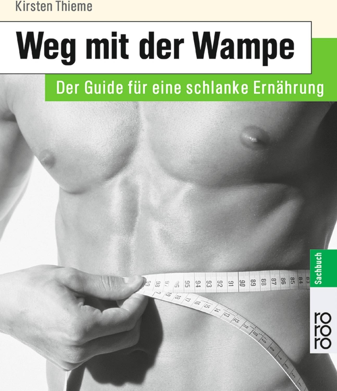 Weg mit der Wampe (Kirsten Thieme) [Taschenbuch]