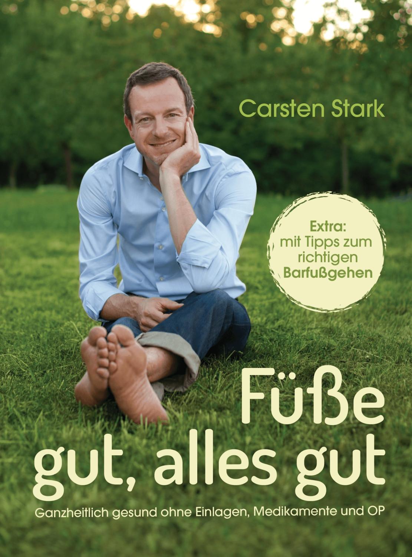Füße gut, alles gut (Carsten Stark)