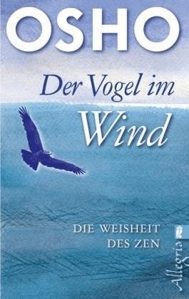 Der Vogel im Wind (Osho) [Taschenbuch]