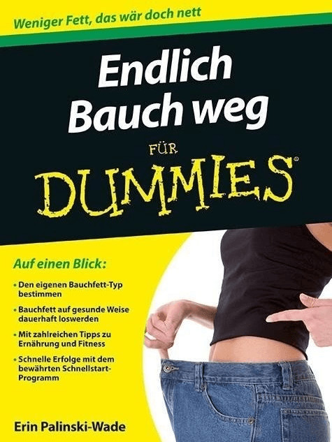 Endlich Bauch weg für Dummies (Palinski-Wade, Erin)