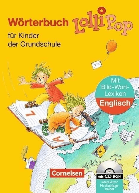 LolliPop Wörterbuch. Bild-Wort-Lexikon Englisch. Neubearbeitung. Mit CD-ROM