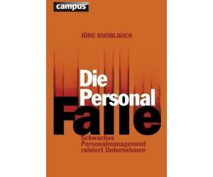 Die Personalfalle (Knoblauch, Jörg) [Gebundene Ausgabe]