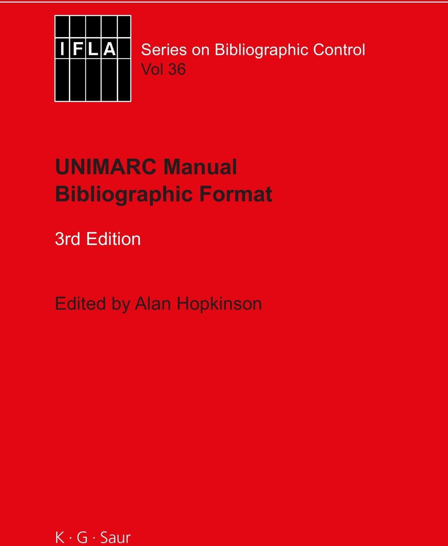UNIMARC Manual [Gebundene Ausgabe]